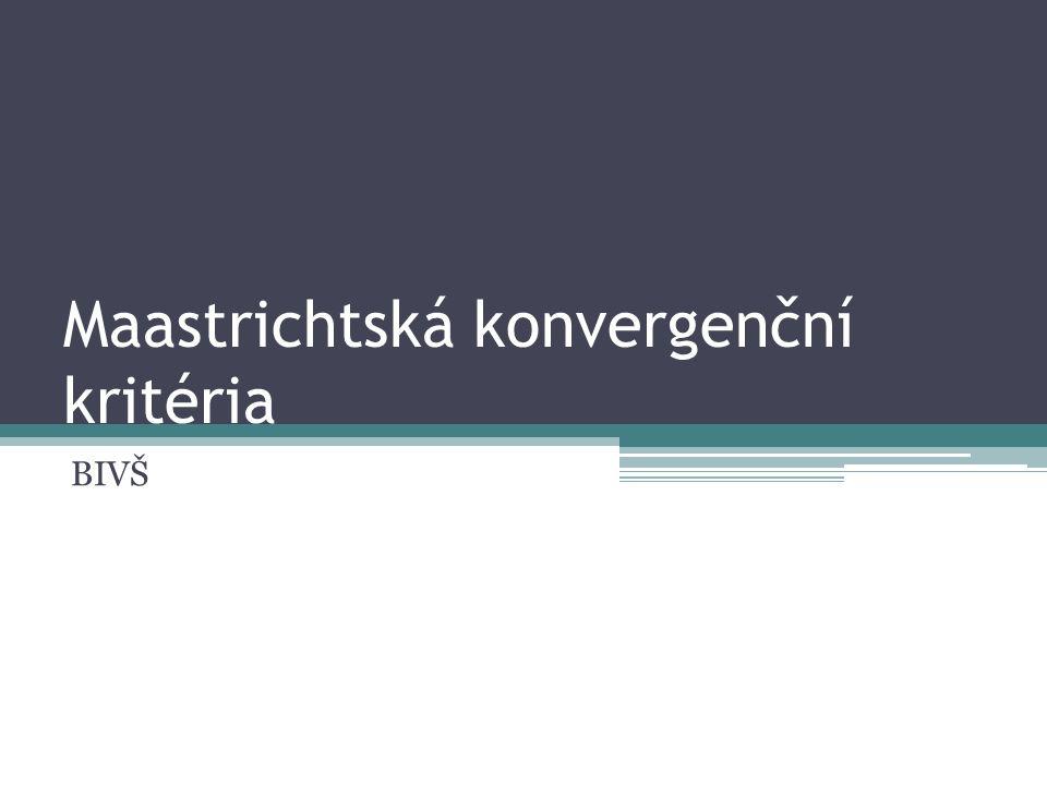 Maastrichtská konvergenční kritéria BIVŠ