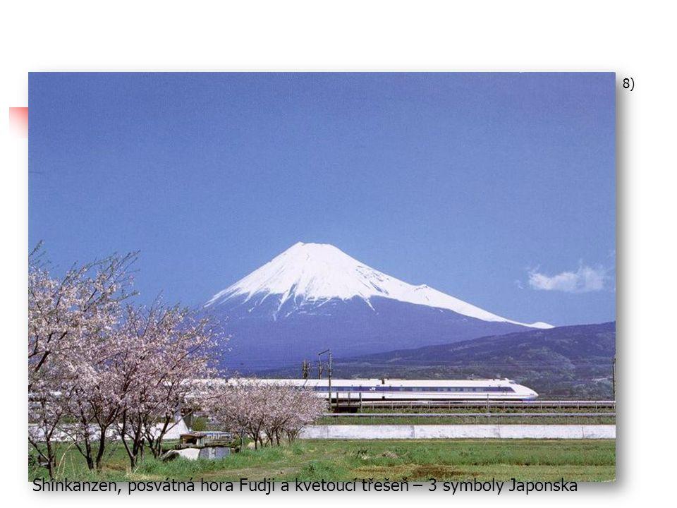 7) Tokaido/Shanio Shinkanzen v provozu již od r. 1964, inovace v 70.