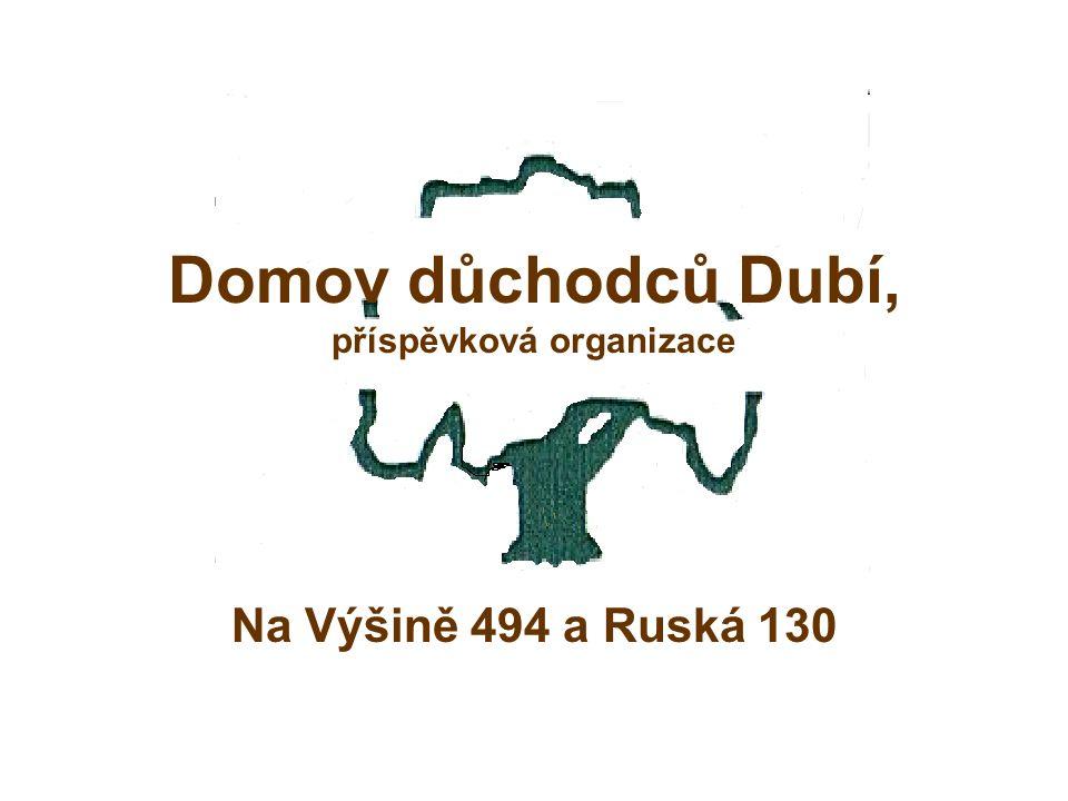 Domov důchodců Dubí, příspěvková organizace Na Výšině 494 a Ruská 130