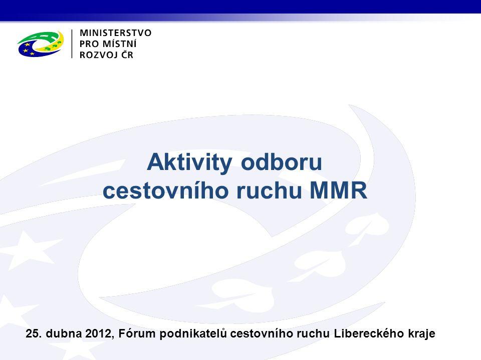 Aktivity odboru cestovního ruchu MMR 25.