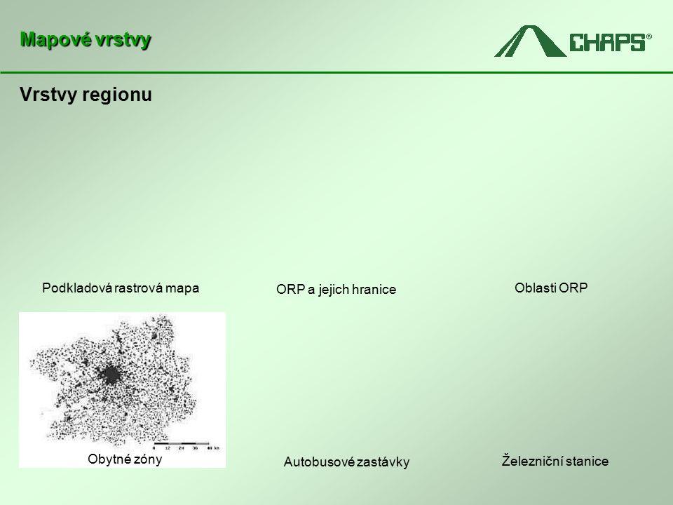 Vrstvy regionu Mapové vrstvy Podkladová rastrová mapa ORP a jejich hranice Oblasti ORP Obytné zóny Autobusové zastávky Železniční stanice Obytné zóny