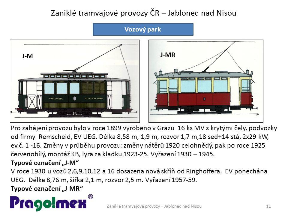 Zaniklé tramvajové provozy ČR – Jablonec nad Nisou Zaniklé tramvajové provozy – Jablonec nad Nisou11 Vozový park Pro zahájení provozu bylo v roce 1899