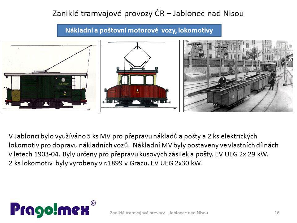 Zaniklé tramvajové provozy ČR – Jablonec nad Nisou Zaniklé tramvajové provozy – Jablonec nad Nisou16 Nákladní a poštovní motorové vozy, lokomotivy V J