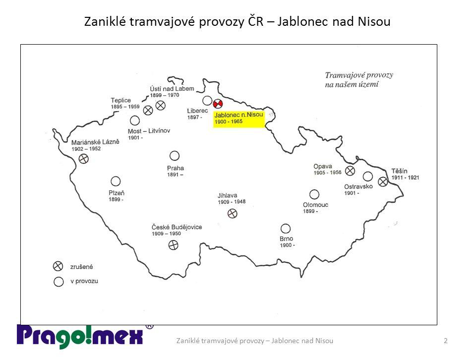 Zaniklé tramvajové provozy ČR – Jablonec nad Nisou JABLONEC NAD NISOU Zaniklé tramvajové provozy – Jablonec nad Nisou 3