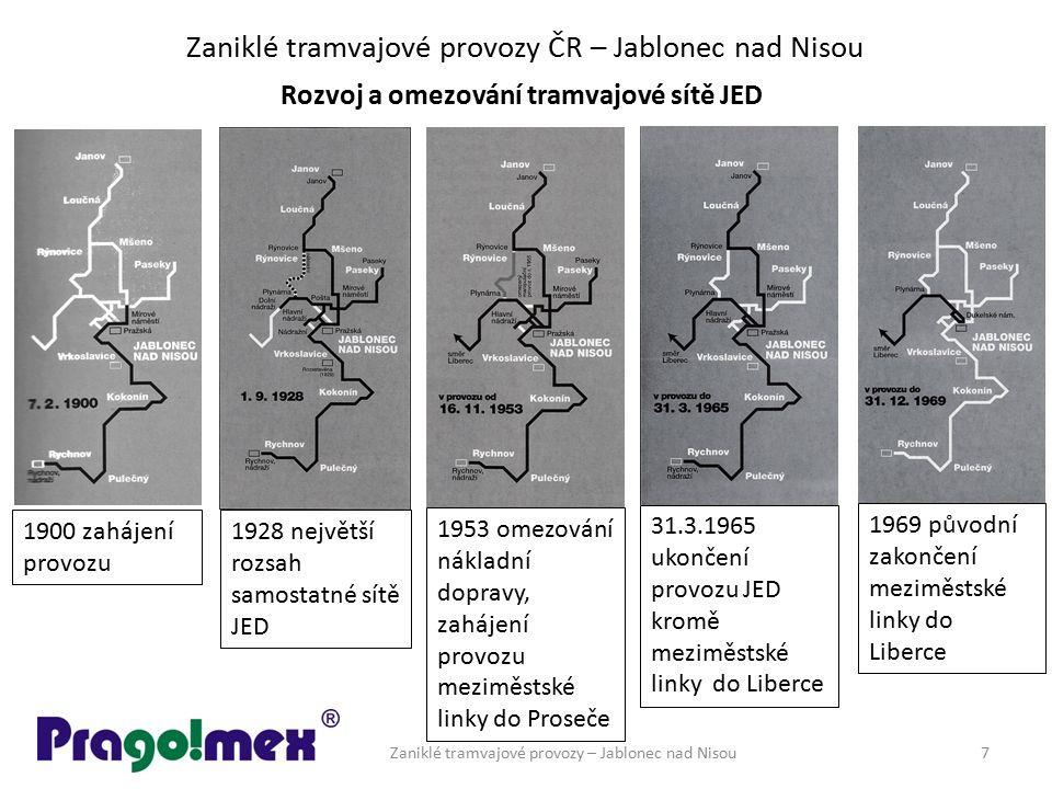 Zaniklé tramvajové provozy ČR – Jablonec nad Nisou Zaniklé tramvajové provozy – Jablonec nad Nisou7 Rozvoj a omezování tramvajové sítě JED 1900 zaháje