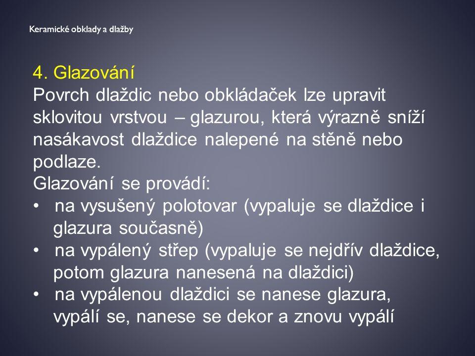 Keramické obklady a dlažby 4.