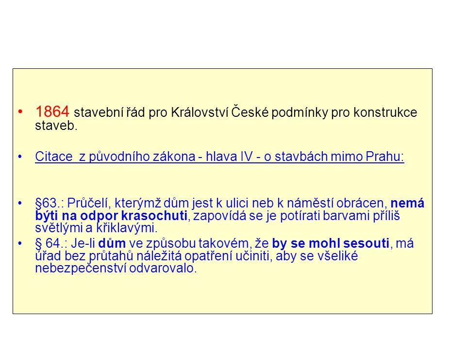 1864 stavební řád pro Království České podmínky pro konstrukce staveb.