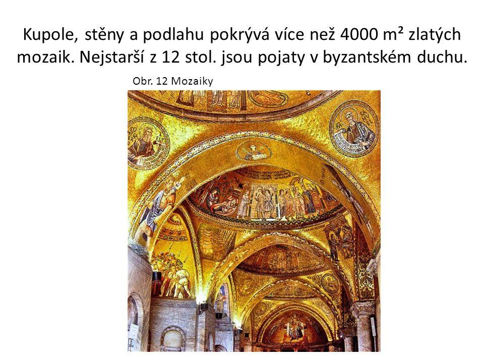 Kupole, stěny a podlahu pokrývá více než 4000 m² zlatých mozaik. Nejstarší z 12 stol. jsou pojaty v byzantském duchu. Obr. 12 Mozaiky