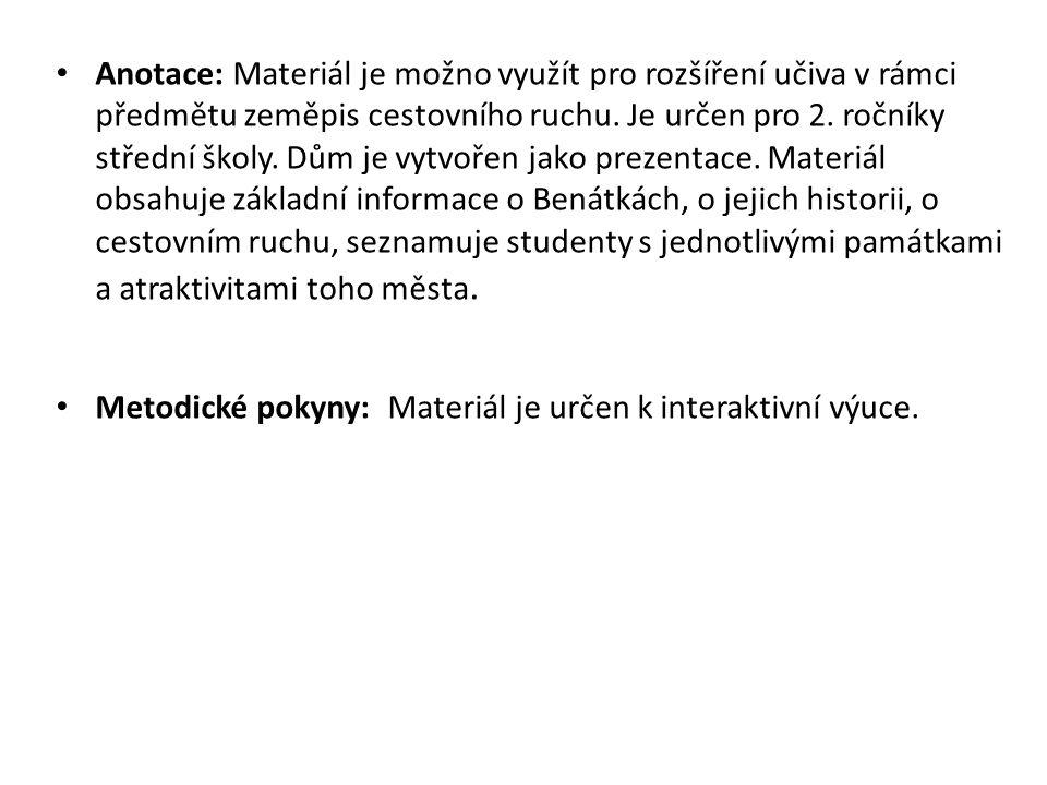 Anotace: Materiál je možno využít pro rozšíření učiva v rámci předmětu zeměpis cestovního ruchu. Je určen pro 2. ročníky střední školy. Dům je vytvoře