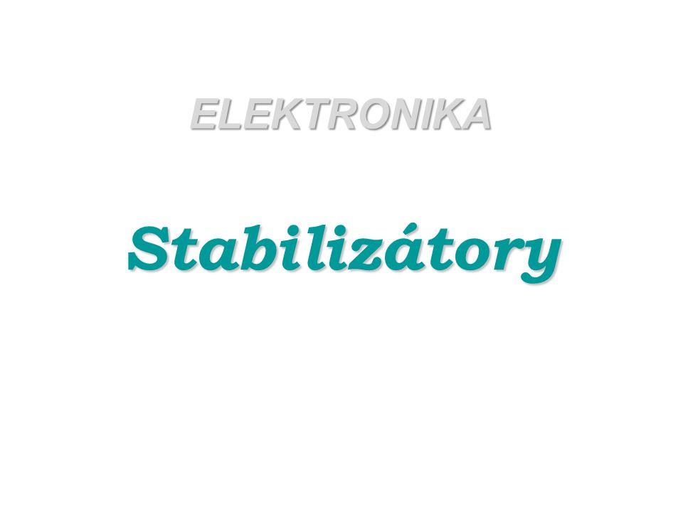 ELEKTRONIKA Stabilizátory