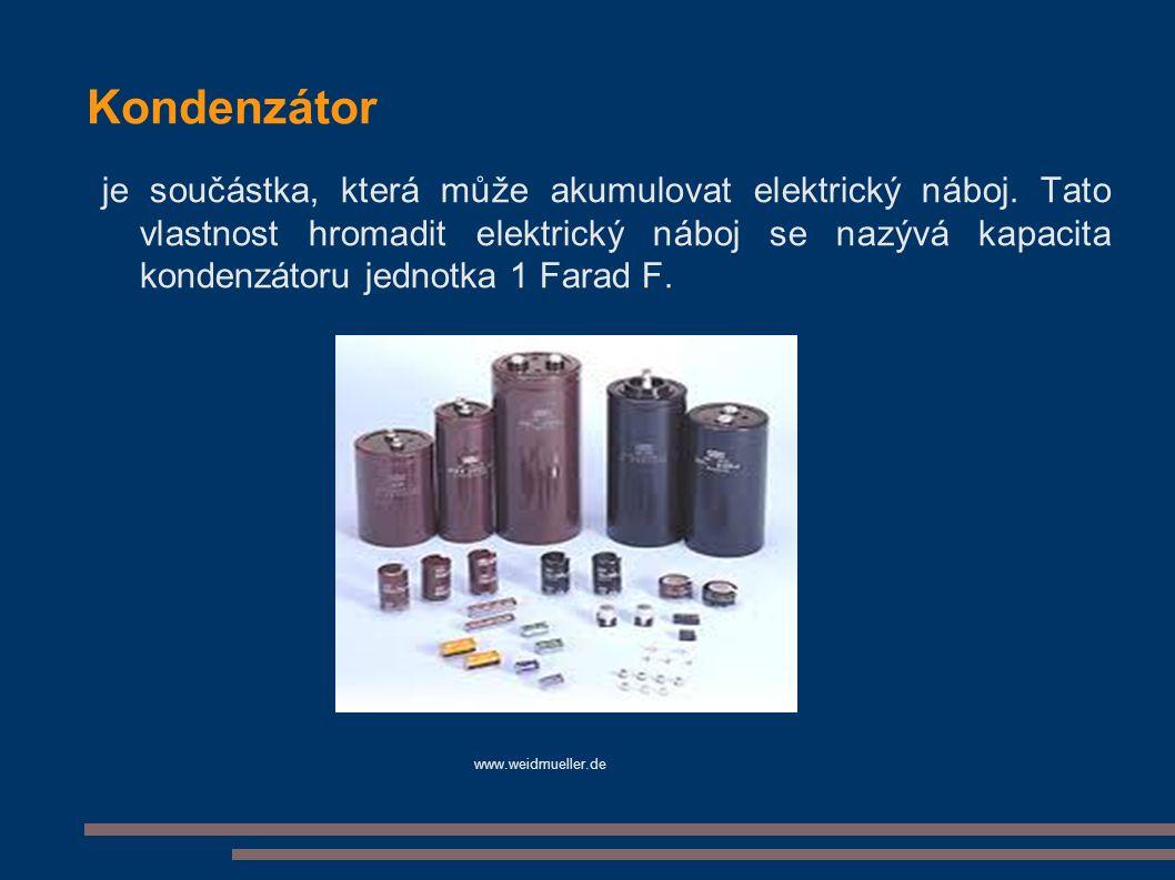Kondenzátor je součástka, která může akumulovat elektrický náboj.