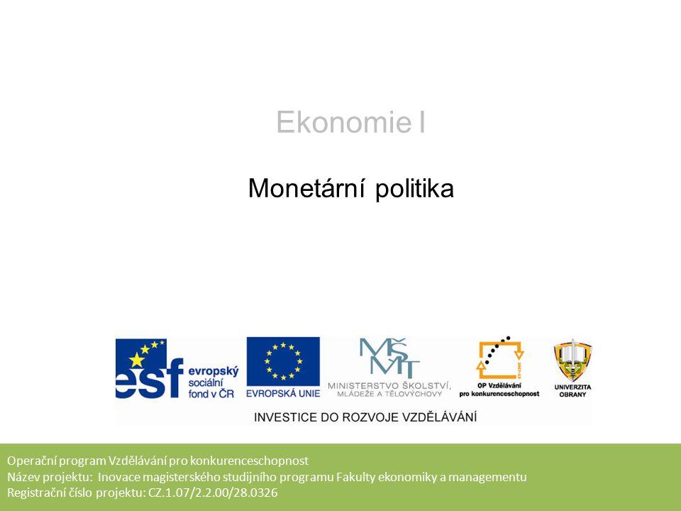 Cílem přednášky je analyzovat monetární (peněžní) politiku centrální banky, vymezit cíle a nástroje k ovlivňování základních makroekonomických proměnných, odlišit restriktivní a expanzivní typ monetární politiky a vyložit účinky jednotlivých nástrojů monetární politiky.