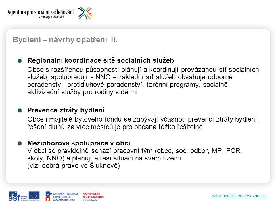 www.socialni-zaclenovani.cz Bydlení – návrhy na opatření III.