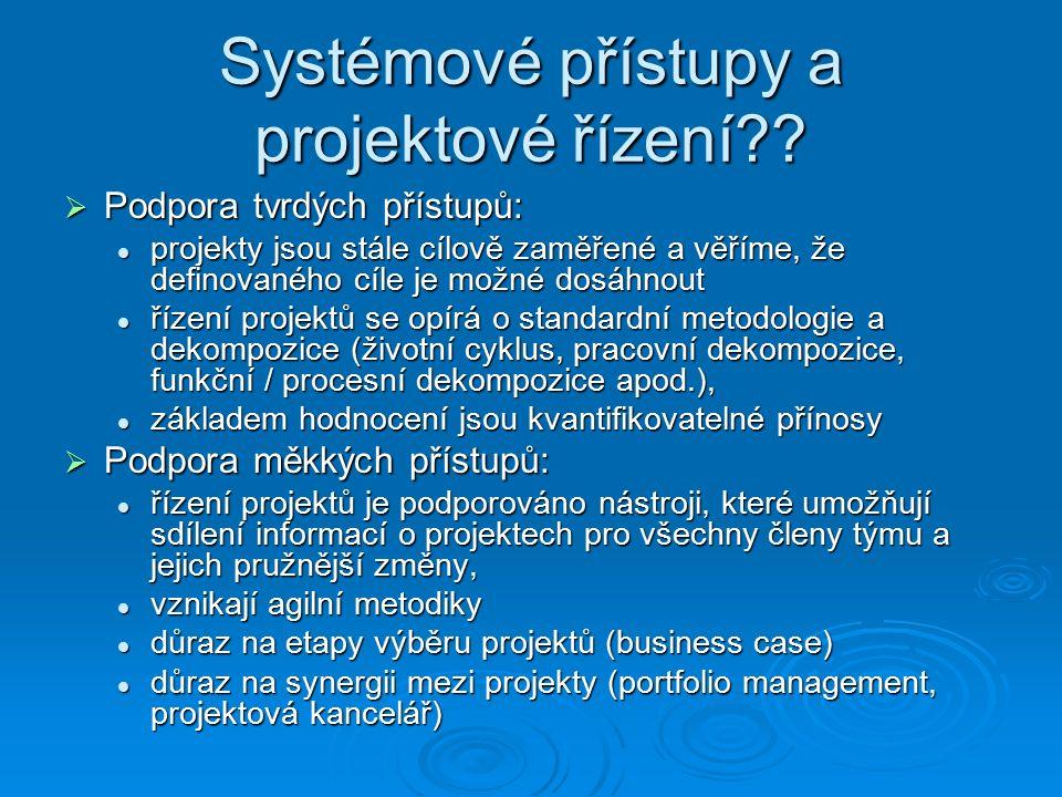 Systémové přístupy a projektové řízení .