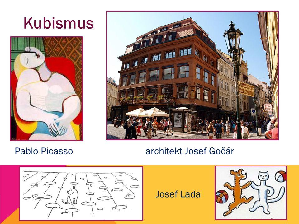 Kubismus Pablo Picasso Josef Lada architekt Josef Gočár