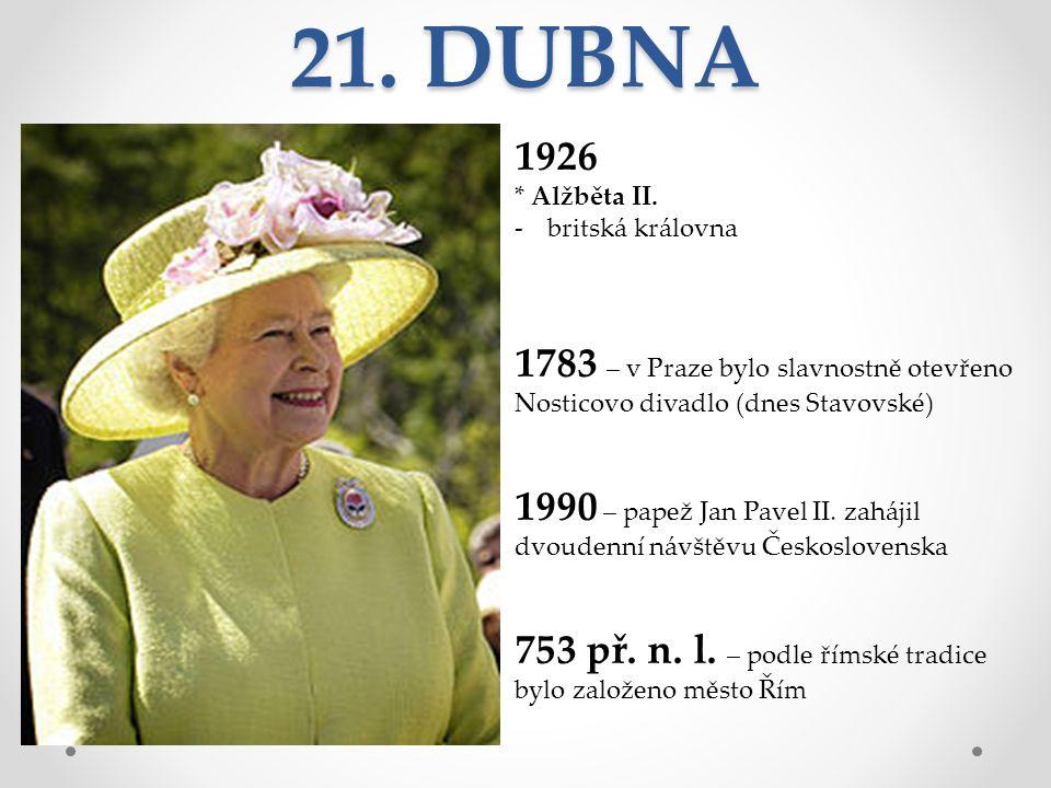 21. DUBNA 1926 * Alžběta II.