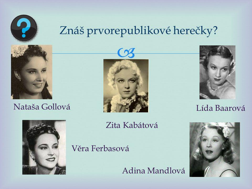  Znáš prvorepublikové herce Oldřich Nový Vlasta Burian Ferenc Futurista Hugo Haas Saša Rašilov