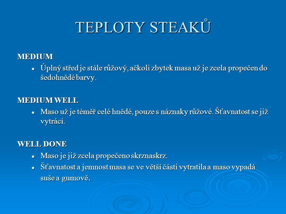 ÚPRAVY STEAKŮ 4. http://www.apetitonline.cz/skola-vareni/2989-skola-vareni-skvely-steak.html