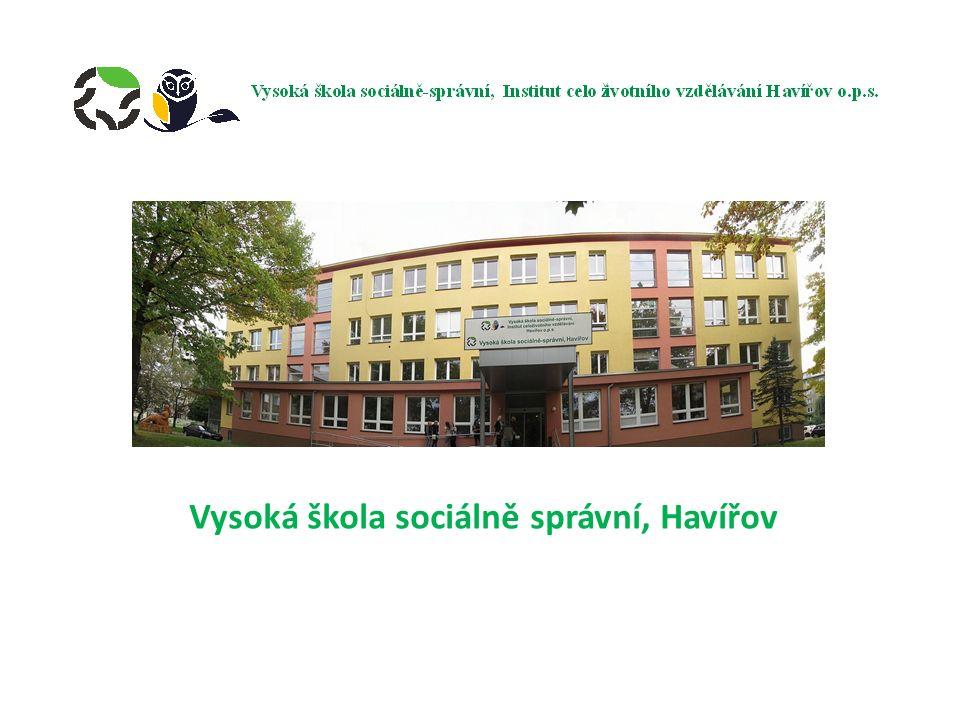 Vysoká škola sociálně správní, Havířov