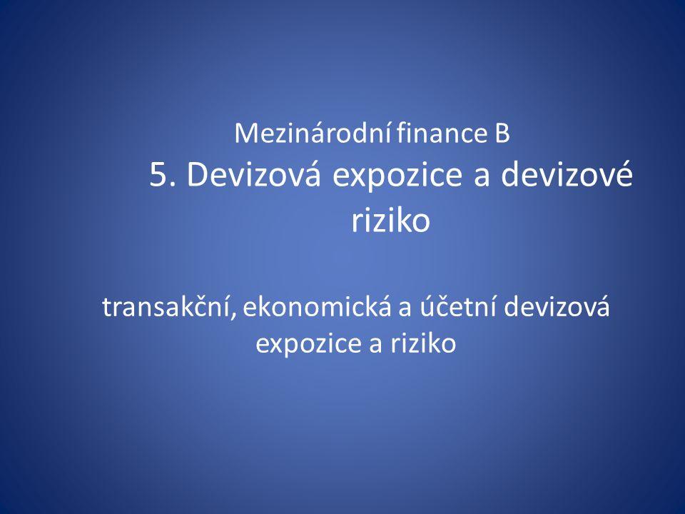 Mezinárodní finance B 5.