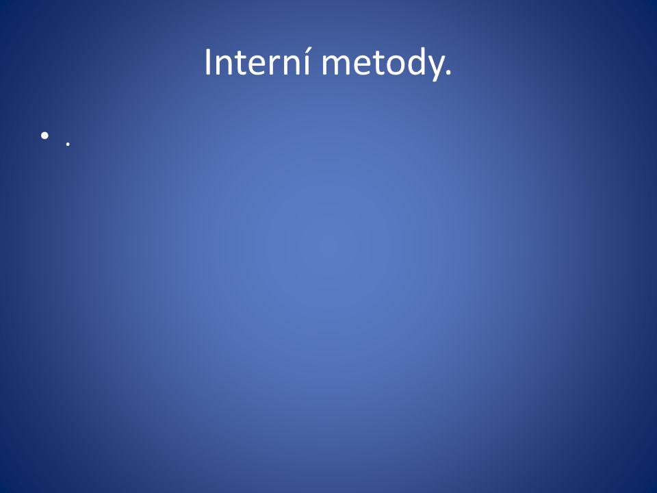 Interní metody..