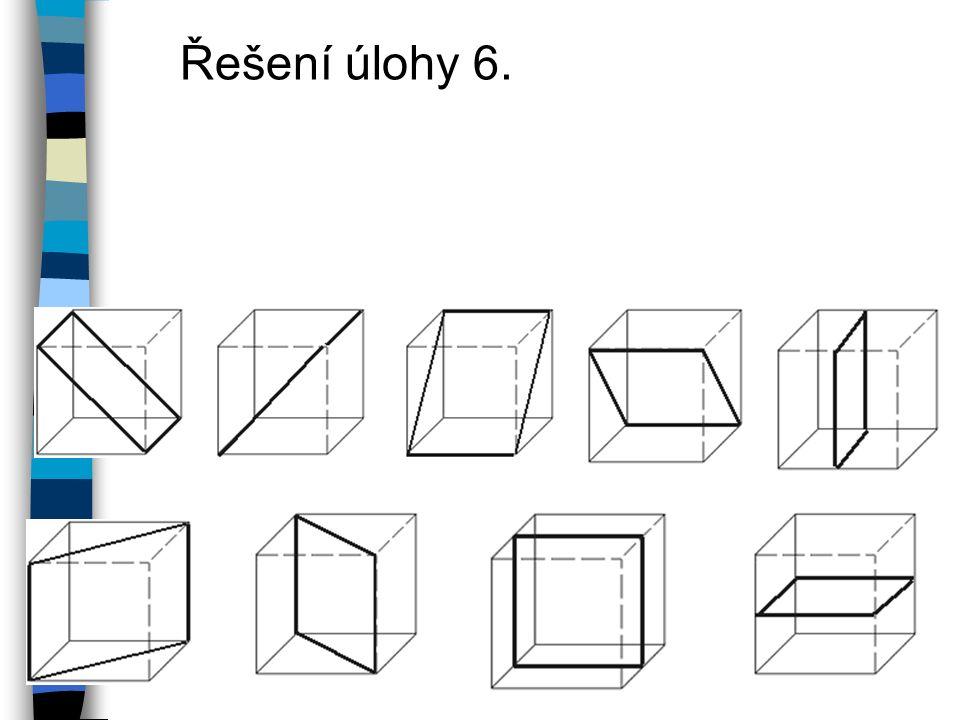 Řešení úlohy 6.