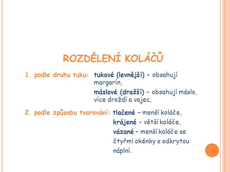 TLAČENÉ KOLÁČE (http://www.pekarstvi-zak.cz/cinnost/jemne-pecivo/)