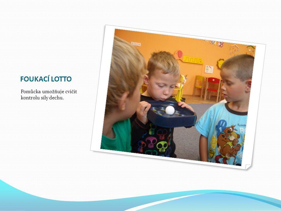 FOUKACÍ LOTTO Pomůcka umožňuje cvičit kontrolu síly dechu.