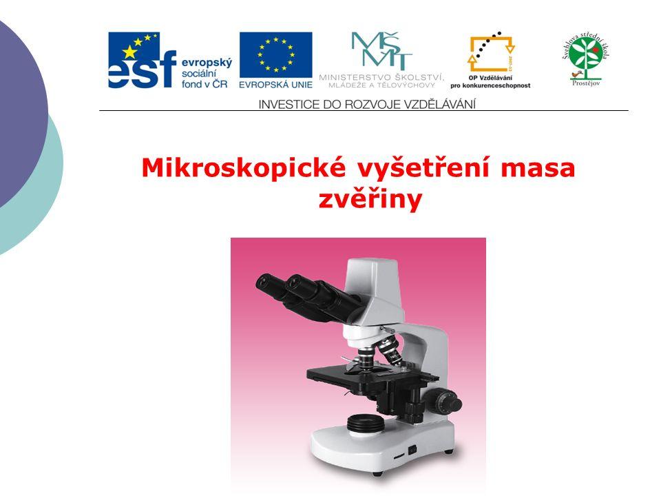Mikroskopické vyšetření masa zvěřiny