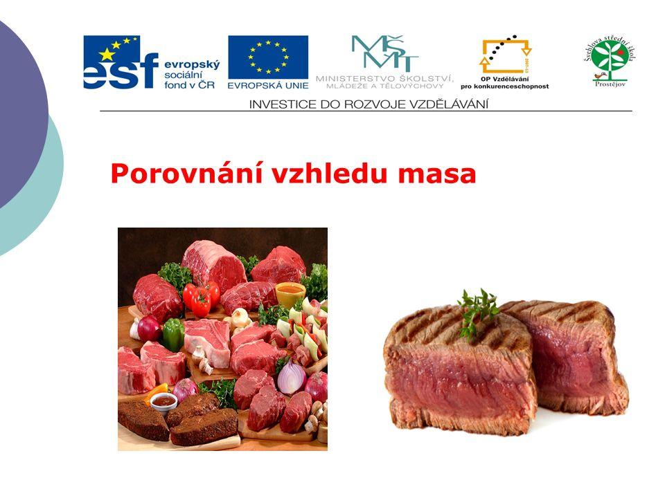 Porovnání vzhledu masa