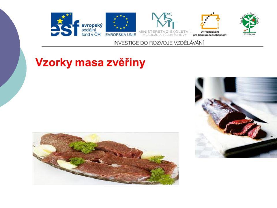 Senzorické vlastnosti masa  Jsou určující pro spotřebitele  Spolu se zdravotní nezávadností a cenou rozhodují o úspěchu masa zvěřiny na trhu.