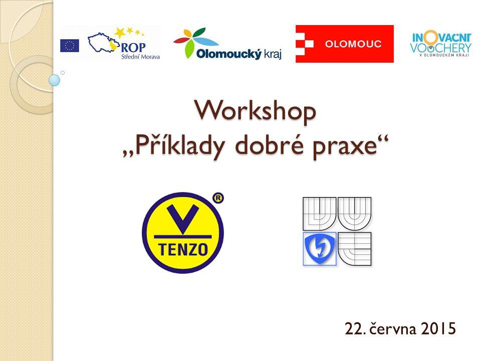 """Workshop """"Příklady dobré praxe 22. června 2015"""