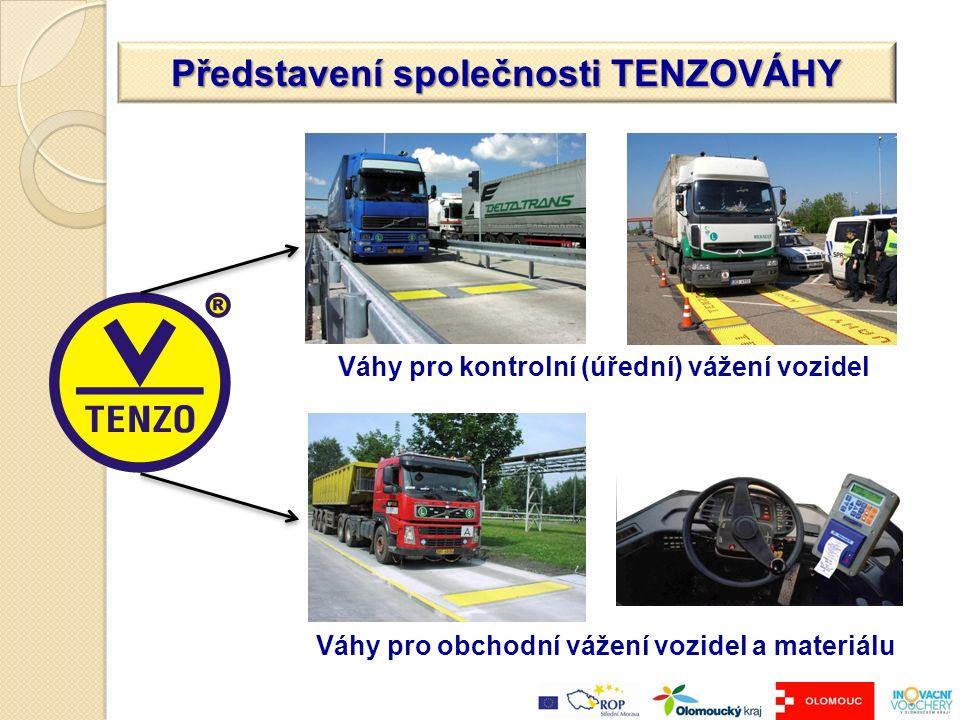 Váhy pro kontrolní (úřední) vážení vozidel Váhy pro obchodní vážení vozidel a materiálu Představení společnosti TENZOVÁHY