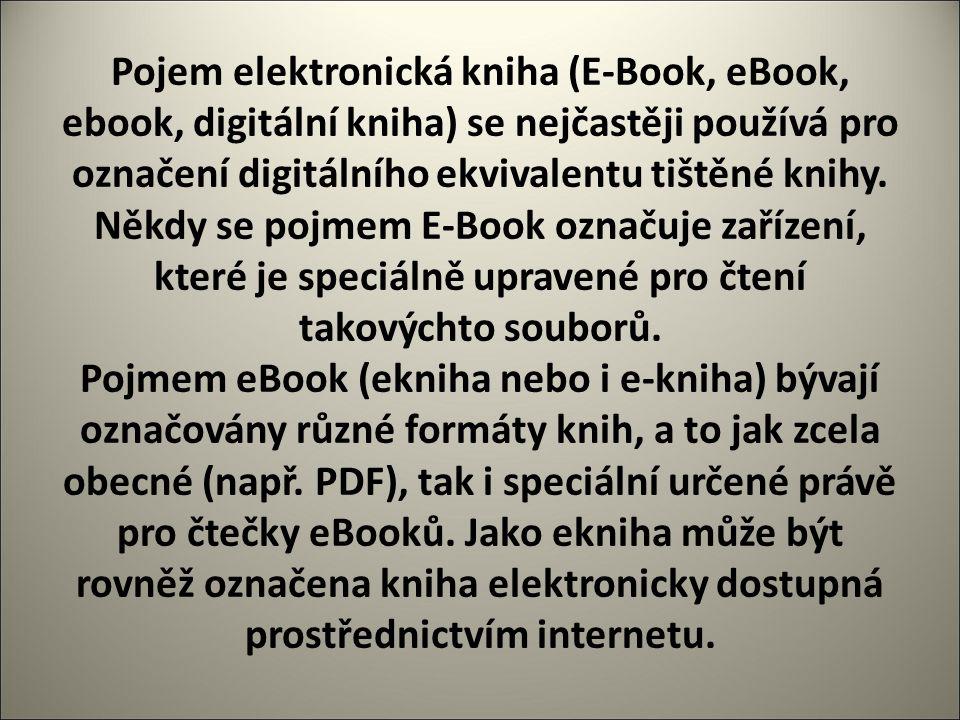Čtečky elektronických knih V roce 1998 se objevily první čtečky elektronických knih Rocket ebook, SoftBook a Cybook.