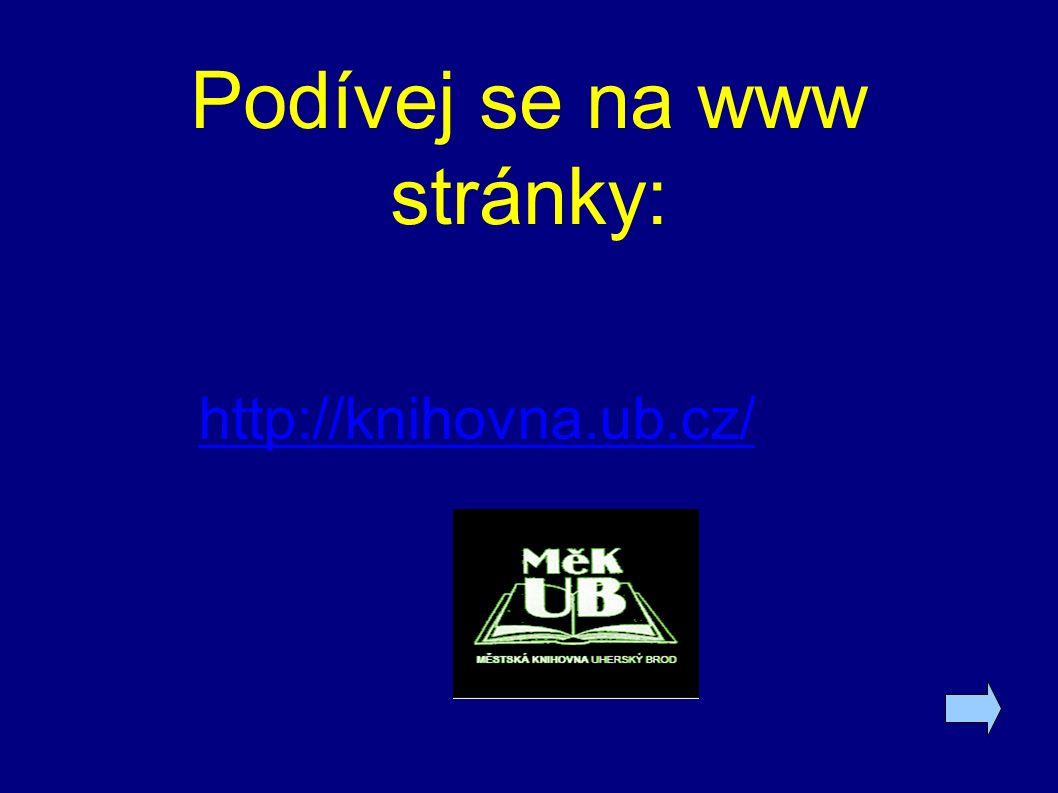 Podívej se na www stránky: http://knihovna.ub.cz/