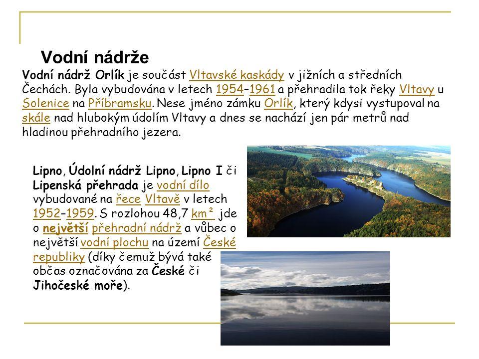 Fotogalerie Vodní nádrže Lipno, Údolní nádrž Lipno, Lipno I či Lipenská přehrada je vodní dílo vybudované na řece Vltavě v letech 1952–1959.