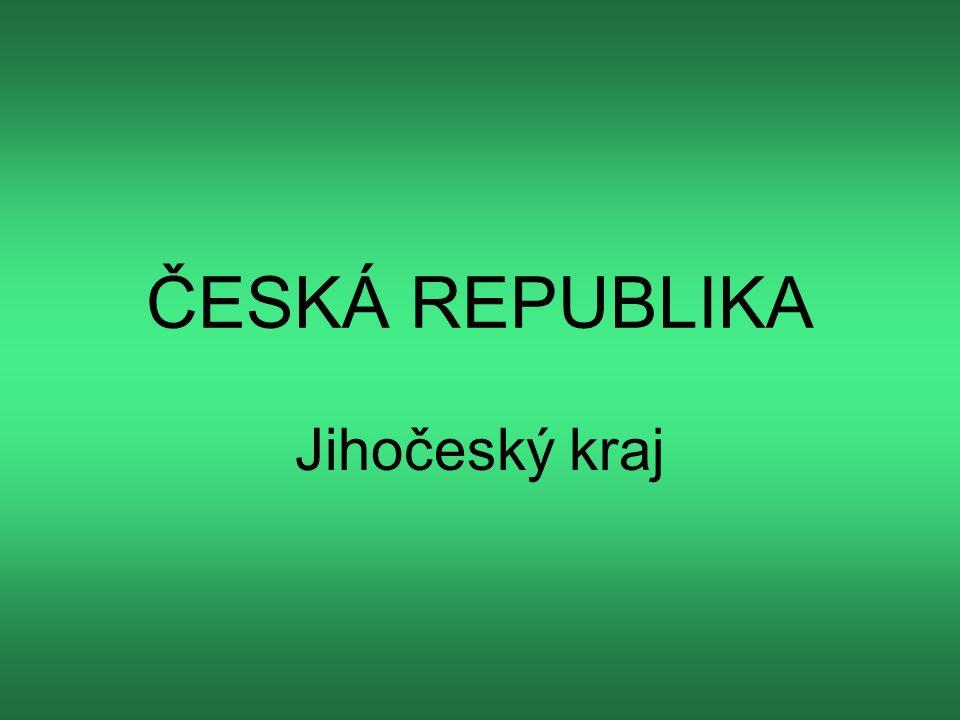 ČESKÁ REPUBLIKA Jihočeský kraj