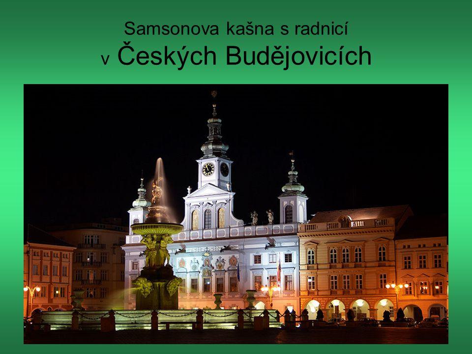 Samsonova kašna s radnicí v Českých Budějovicích Samsonova kašna s radnicí