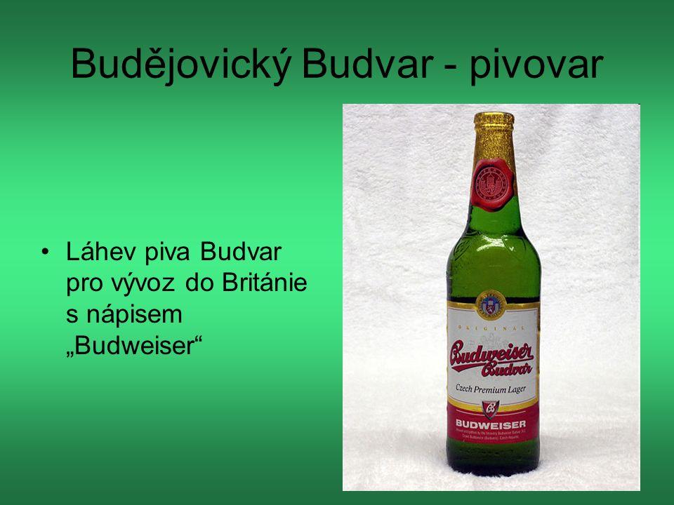 """Budějovický Budvar - pivovar Láhev piva Budvar pro vývoz do Británie s nápisem """"Budweiser"""
