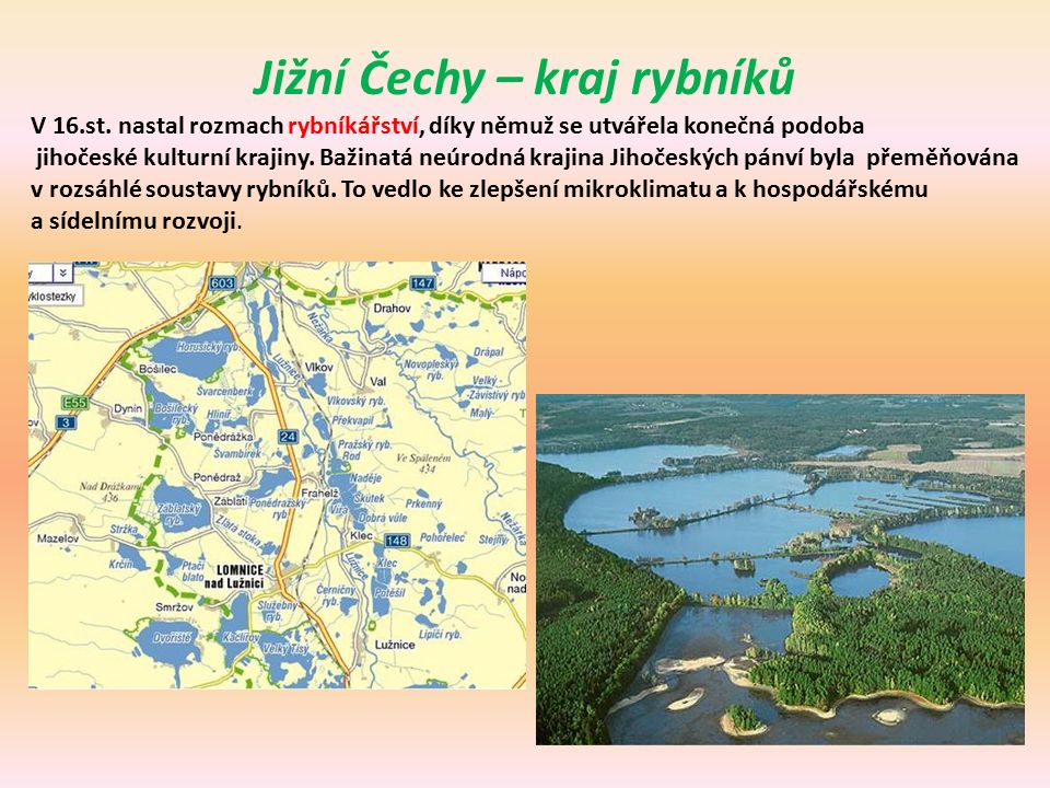 Jižní Čechy – kraj rybníků V 16.st.