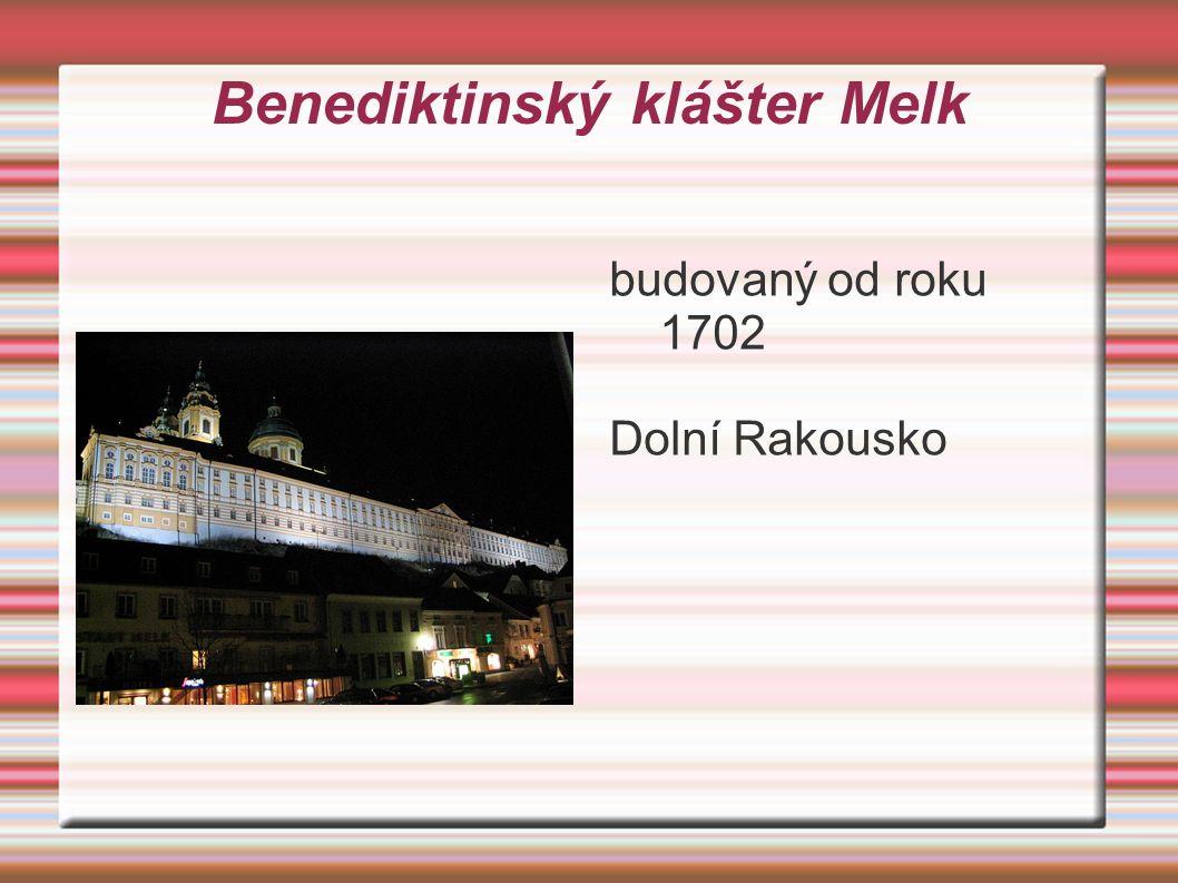 Benediktinský klášter Melk budovaný od roku 1702 Dolní Rakousko