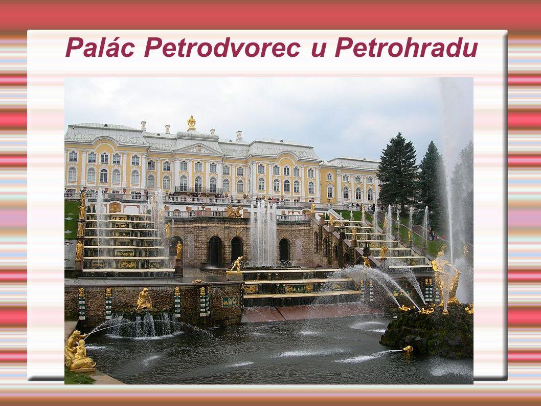 Palác Petrodvorec u Petrohradu