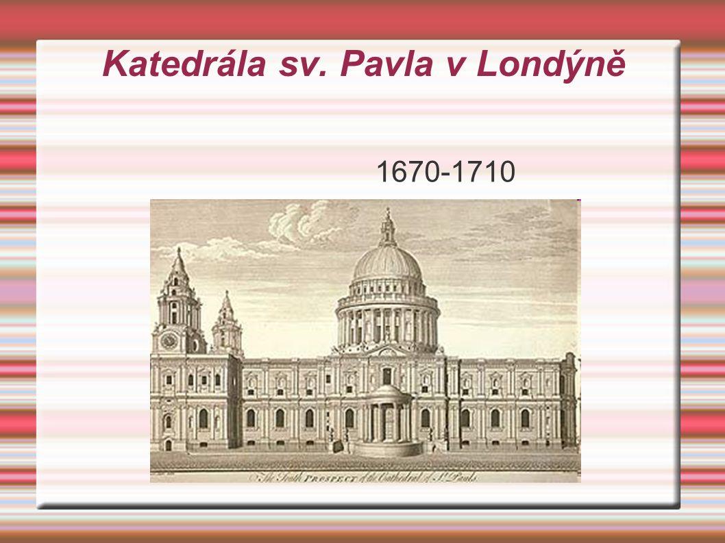 Katedrála sv. Pavla v Londýně 1670-1710
