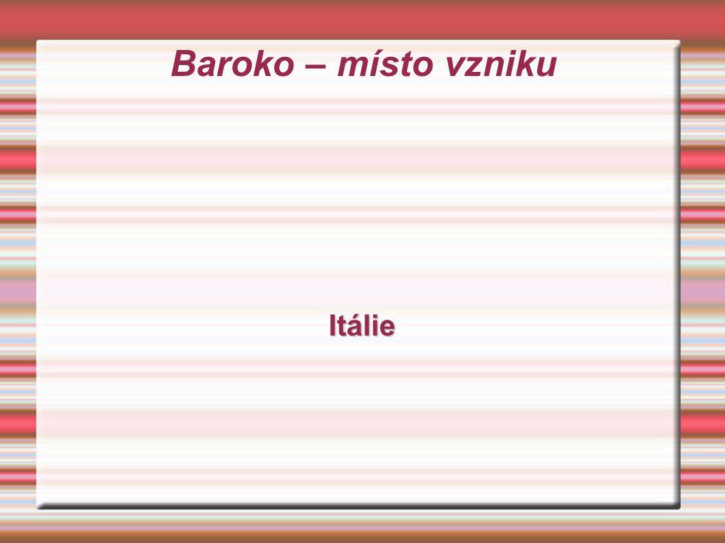 Baroko – místo vzniku Itálie