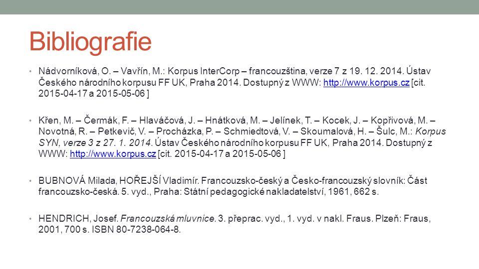 Bibliografie Nádvorníková, O. – Vavřín, M.: Korpus InterCorp – francouzština, verze 7 z 19.