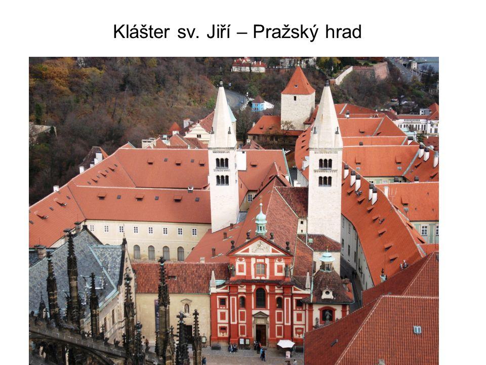 Klášter sv. Jiří – Pražský hrad