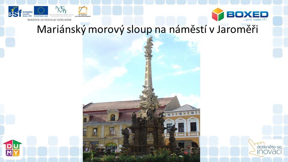 Mariánský morový sloup na náměstí v Jaroměři