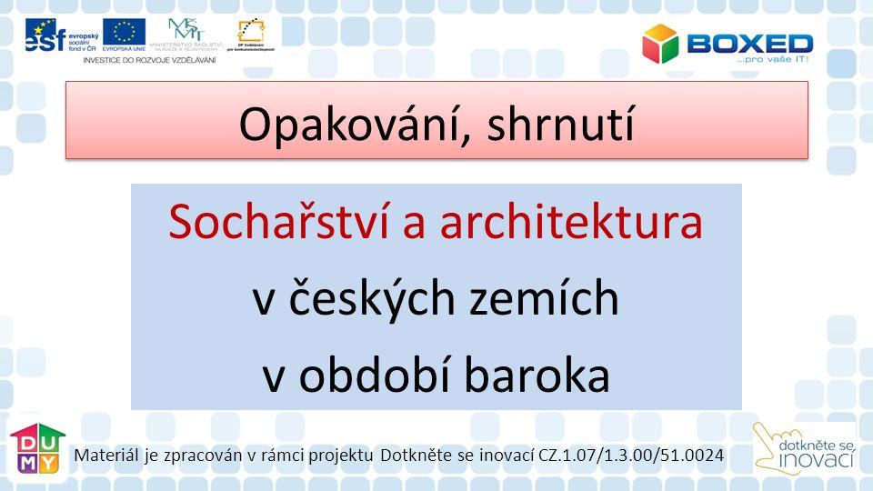 Otázky k obrázku č.4: Barokní stavba na obrázku se nachází blízko Jaroměře.