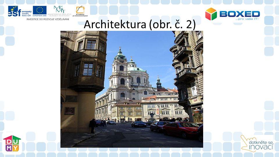 Architektura (obr. č. 2)