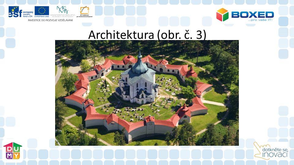 Architektura (obr. č. 3)
